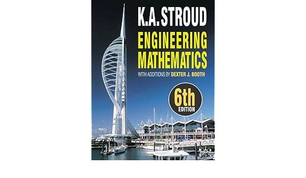 Engineering Mathematics: Amazon.es: K.A. Stroud, Dexter J. Booth: Libros en idiomas extranjeros