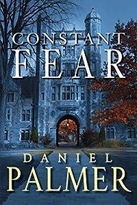 Constant Fear by Daniel Palmer (2015-05-26)