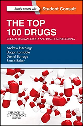 The Top 100 Drugs: Clinical Pharmacology and Practical