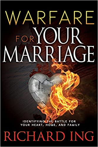 Warfare for Your Marriage: Identifying the Battle for Your Heart