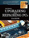 img - for Upgrading and Repairing PCs (22nd Edition) book / textbook / text book