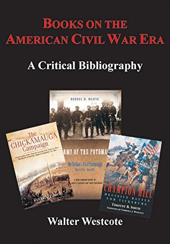 Books on the American Civil War Era: A Critical Bibliography