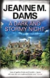 img - for A Dark and Stormy Night (Dorothy Martin Mysteries) book / textbook / text book