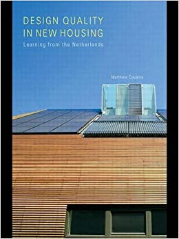 Book Design Quality in New Housing: Learning from the Netherlands