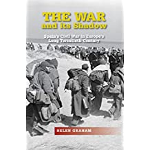 The War and Its Shadow