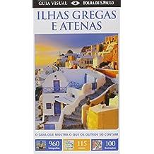 Ilhas Gregas e Atenas. Guia Visual