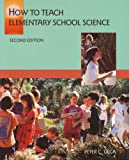 How to Teach Elementary School Science, Gega, Peter C., 0023413336
