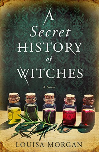 A Secret History of Witches cover