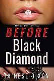Before Black Diamond (Precious Stones Series Book 0)