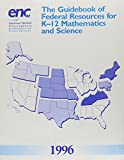 The Guidebook of Federal Resources for K-12 Mathematics and Science, , 0788138367