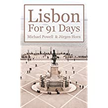 Lisbon For 91 Days