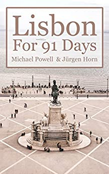Lisbon For 91 Days by [Powell, Michael]