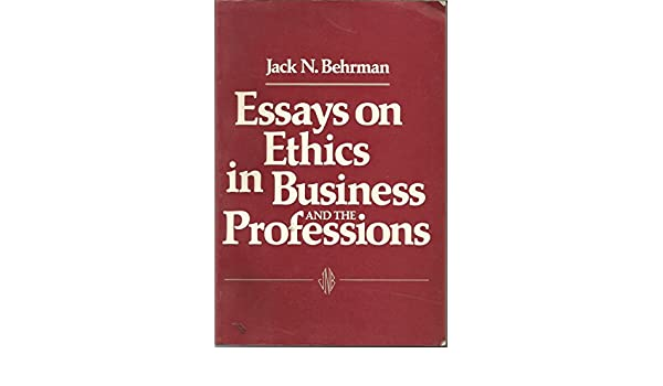 amazoncom essays on ethics in business and the professions
