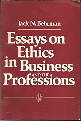 amazoncom essays on ethics in business and the professions  essays on ethics in business and the professions st paperback edition  edition