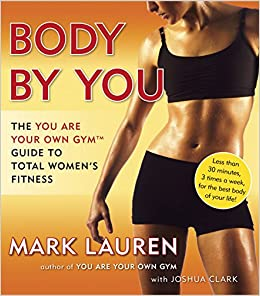 Buy Body By You The You Are Your Own Gym Guide To Total Women S Fitness Book Online At Low Prices In India Body By You The You Are Your Own Gym Slim n fit for women code no. the you are your own gym guide to total