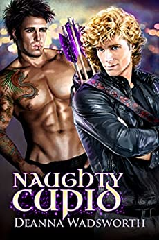 Naughty Cupid by [Wadsworth, Deanna]