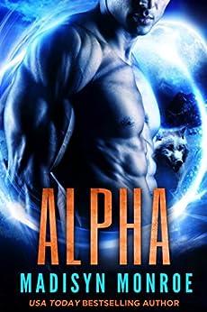 Alpha by [Monroe, Madisyn, Ashmore, Madisyn]