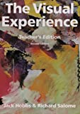 The Visual Experience 2nd Edition TE, Jack A. Hobbs and Richard Salome, 0871922924