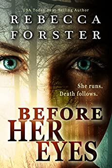 Before Her Eyes, A Crime Thriller by [Forster, Rebecca]