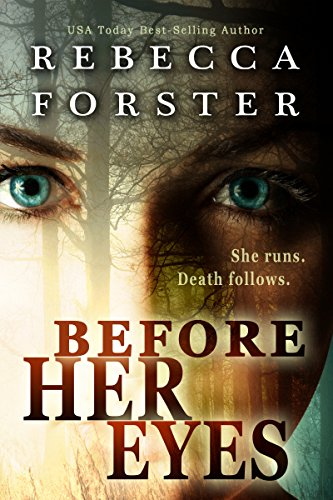Before Her Eyes, A Crime Thriller