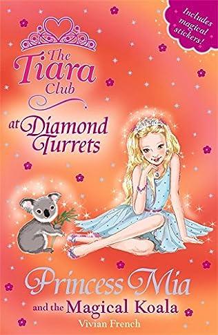 book cover of Princess Mia and the Magical Koala