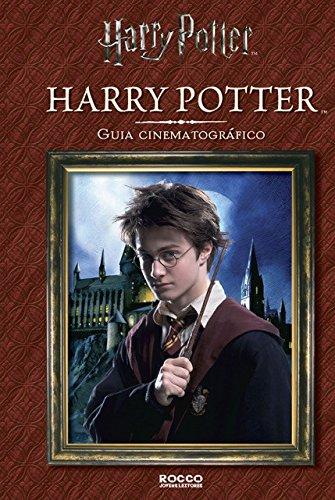 Harry Potter- Guia Cinematográfico