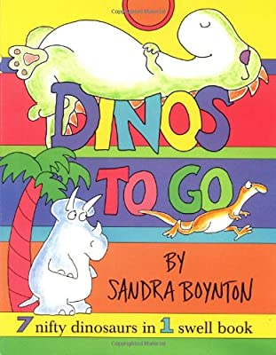 Dinos To Go 7 Nifty Dinosaurs In 1 Swell Book by Little Simon