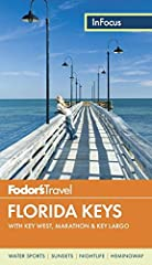 Written by locals, Fodor's travel guides have been offering expert advice for all tastes and budgets formore than 80 years.A slender necklace of landfalls off the southern tip of Florida, the Florida Keys are nirvana for anglers, divers, lit...