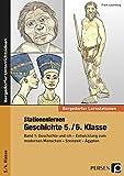 Stationenlernen Geschichte 5./6. Klasse - Band 1: Geschichte und ich - Entwicklung zum modernen Menschen - Steinzeit - Ägypten (Bergedorfer® Lernstationen)