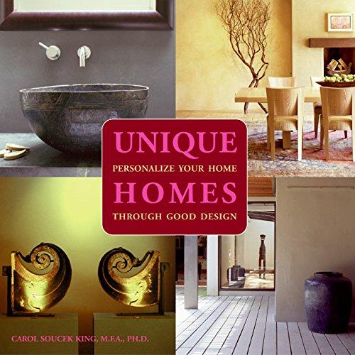 Unique Homes: Personalize Your Home Through Good Design
