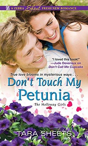 Tara Single Light - Don't Touch My Petunia (The Holloway Girls Book 2)
