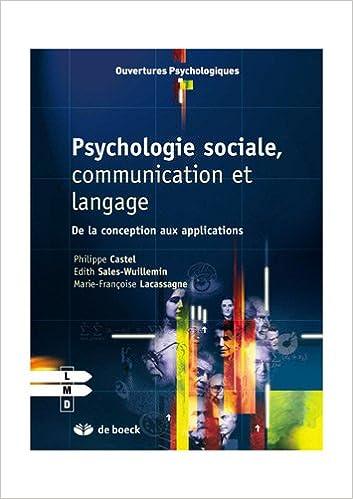 Livres gratuits en ligne Psychologie sociale, communication et langage : De la conception aux applications pdf, epub