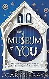 """""""The Museum of You"""" av Carys Bray"""