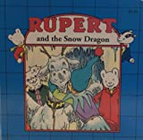 Rupert and the Snow Dragon, Ian Robinson, 1569874158