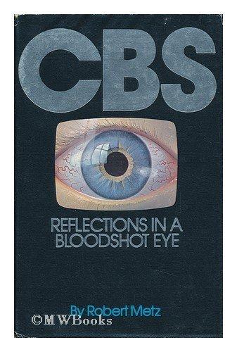 CBS: Reflections in a bloodshot eye