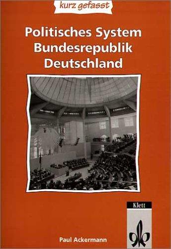 Politisches System Bundesrepublik Deutschland - kurz gefasst: Sekundarstufe II