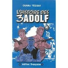 HISTOIRE DES TROIS ADOLF T04