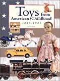 Toys from American Childhood, Tim Luke, 0942620445