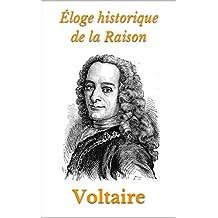 Éloge historique de la Raison (French Edition)
