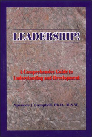 Download Leadership!: A comprehensive Guide to Understanding and Development (Comprehensive Guide to Leadership and Development) pdf