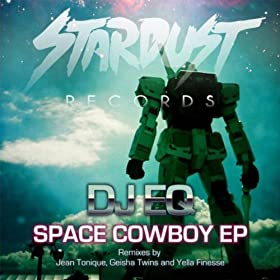 DJ EQ - Space Cowboy EP