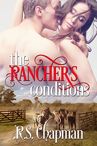 The Rancher's Conditions by [Chapman, R.S.]