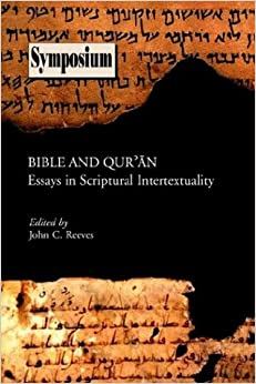 Book Bible and Qu'ran: Essays in Scriptural Intertextuality (Symposium Series)
