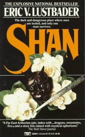 Shan by Eric Van Lustbader