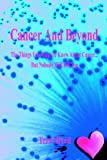 Cancer and Beyond, Terri Byrd, 1598240080