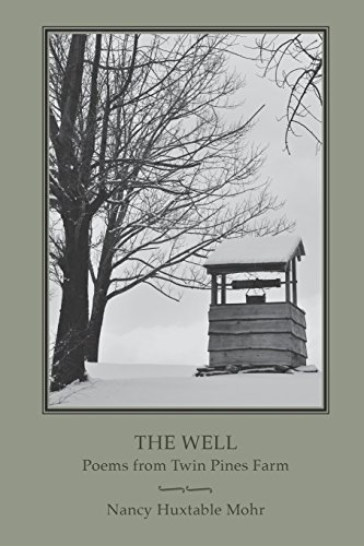 The Well: Poems from Twin Pines Farm