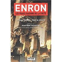 Enron, les vraies raisons de la chute