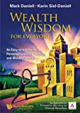 Wealth Wisdom for Everyone, Mark Daniell and Karin Sixl-Daniell, 9812568271