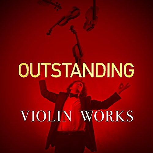 (Outstanding Violin Works)