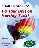img - for Soar to Success: Do Your Best on Nursing Tests! book / textbook / text book